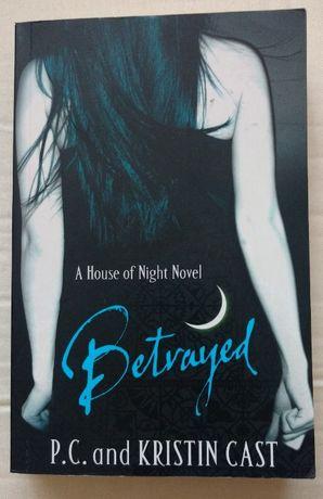 Betrayed A House of Night Novel Kristin Cast P.C. angielska wersja