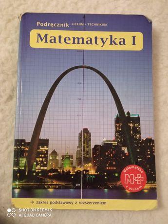 Matematyka 1 . Podręcznik liceum + technikum