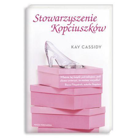 Stowarzyszenie Kopciuszków - Autor: Cassidy Kay