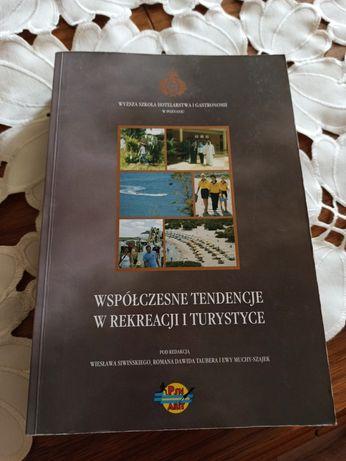 Współczesne tendencje w rekreacji i turystyce