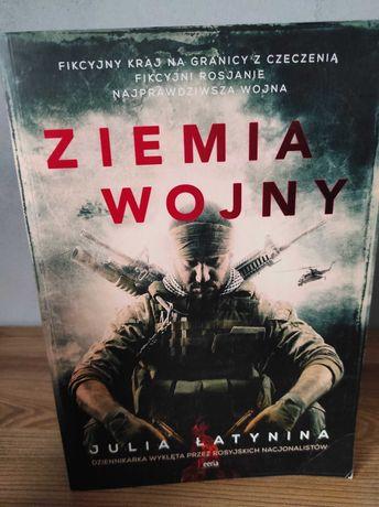 Julia Łatynina - Ziemia wojny