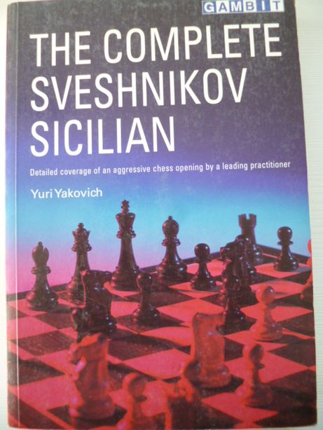 Książki szachowe The Complete Sveshnikov Sicilian Yuri Yakovich