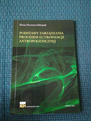 Podstawy zarządzania procesem eutrofizacji antropogenicznej