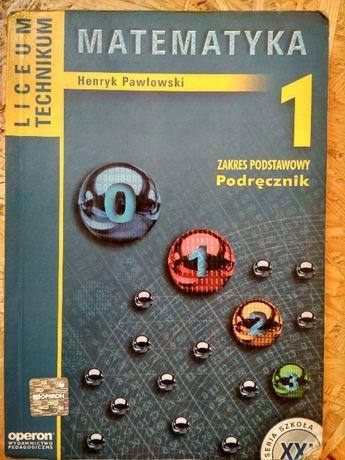 Matematyka 1 Podręcznik Zakres podstawowy - H. Pawłowski