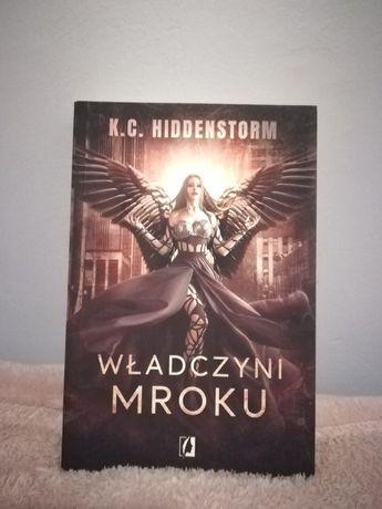 """K.C. Hiddenstorm ,, Władczyni Mroku"""""""