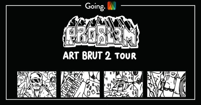 Bilet Pro8l3m Art Brut 2 - Katowice 1.07.2021 P23