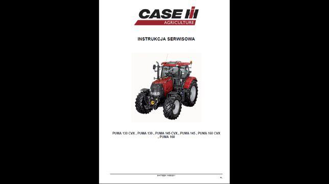 CASE Puma 130, 145 , 160 zwykły i CVX instrukcja napraw PO POLSKU!