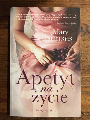 Mary Simses - Apetyt na życie