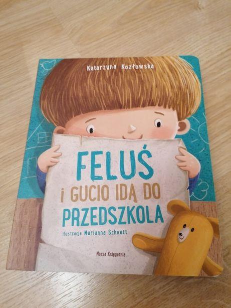 Feluś i Gucio idą do przedszkola - książka