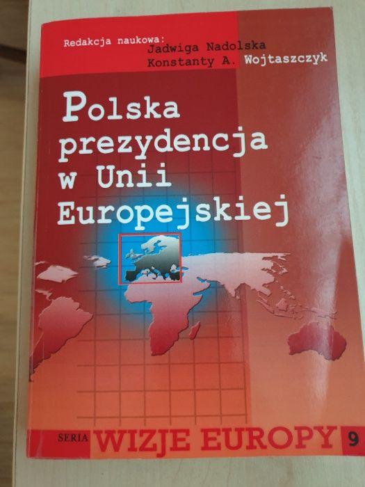 Polska prezydencja w Unii Europejskiej - Jadwiga Nadolska Konstan Mińsk Mazowiecki - image 1