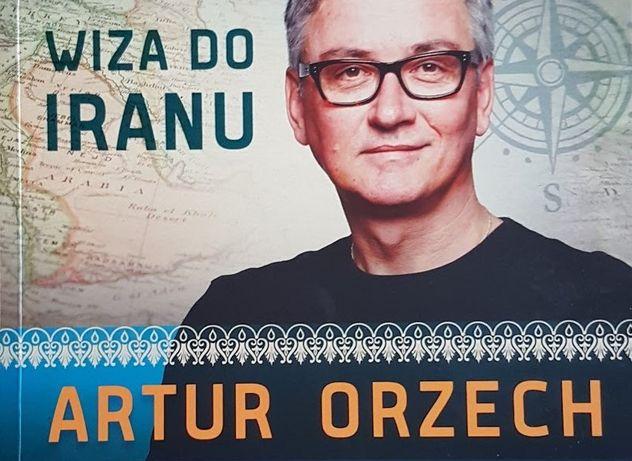 Wiza do Iranu Artur Orzech
