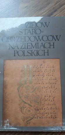 Z dziejów Staroobrzędowców na Ziemiach Polskich XVII-XXw.