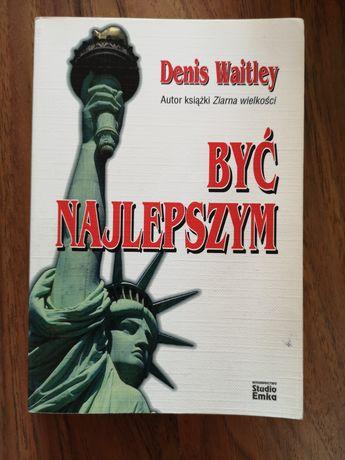 Denis Waitley Być Najlepszym