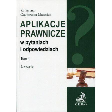 Aplikacje prawnicze w pytaniach i odpowiedziach 1-3 tomy