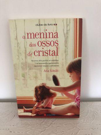 A menina dos ossos de cristal, Ana Simão