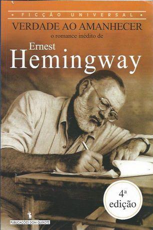 Verdade ao amanhecer_Ernest Hemingway_Dom Quixote