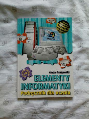 Elementy informatyki. Podręcznik dla ucznia Alojzy Drogowski
