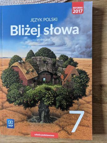 Język polski. Bliżej słowa. Podręcznik. Klasa 7