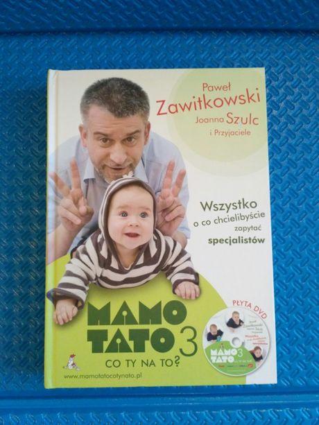 Mamo Tato co Ty na to? cz. 3 Paweł Zawitkowski