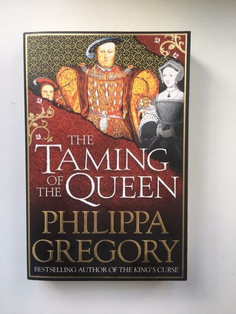 Книга на английском The Taming of the Queen by Philippa Gregory