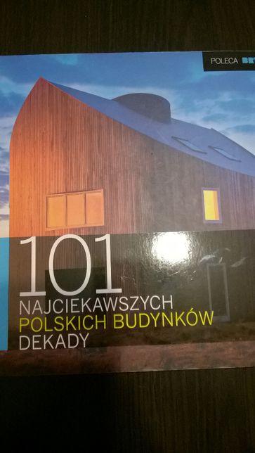101 najciekawszych polskich budynków dekady. Architektura. Baron