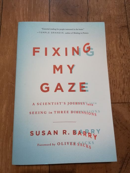 Fixing my gaze - Susan R. Barray, foreword by Olivier Sacks Murowana Goślina - image 1