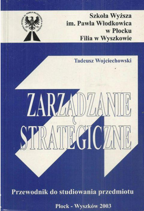 Zarządzanie strategiczne. Przewodnik do studiowania przedmiotu Łódź - image 1