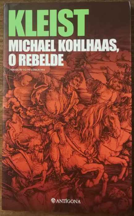 kleist, michael kohlhaas, o rebelde, antígona Estrela - imagem 1