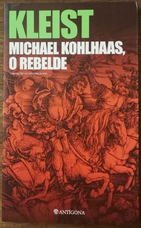 kleist, michael kohlhaas, o rebelde, antígona