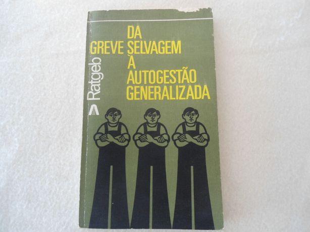 Da Greve Selvagem à Autogestão Generalizada (1974)