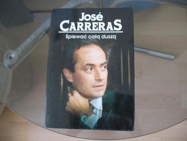 Jose Carreras Śpiewać całą duszą Śpiew Opera