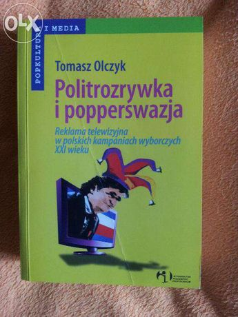 Politrozrywka i popperswazja, Tomasz Olczyk