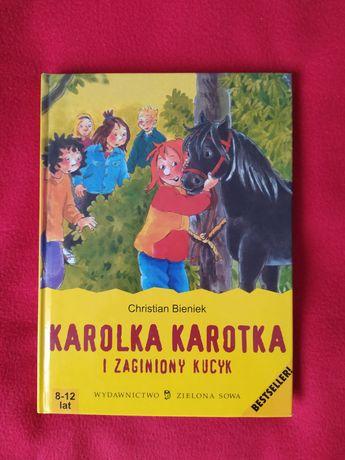 """""""Karolka Karotka i zaginiony kucyk"""" - Christian Bieniek"""