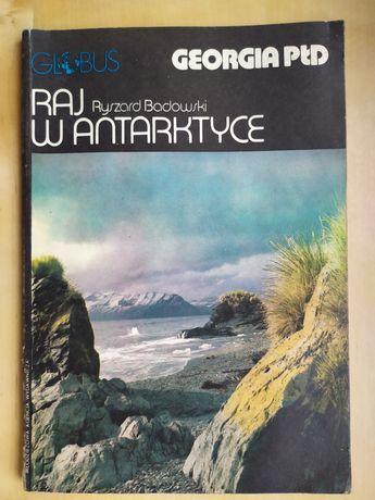 Raj w Antarktyce, Georgia Płd, Kraina Ognia, Azerbejdżan, R. Badowski