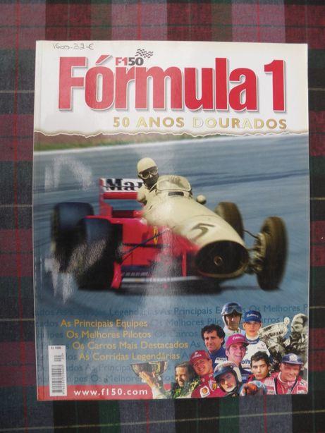 Formula 1 - 50 anos dourados