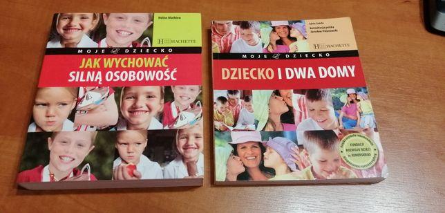 Dziecko i dwa domy Jak wychować silna osobowość