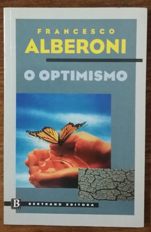 francesco alberoni, o optimismo, bertrand editora