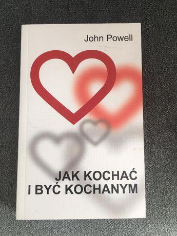 John Powell Jak kochać i być kochanym