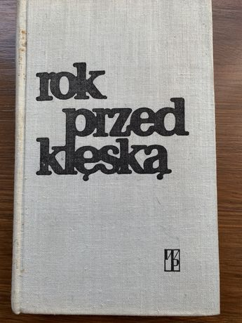 Rok przed klęską Maria Turlejska 1 września 1938 -1 września 1939