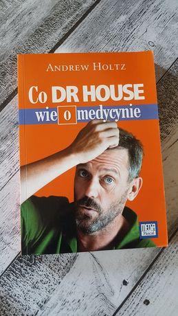 Andrew Holtz Co Dr House wie o medycynie