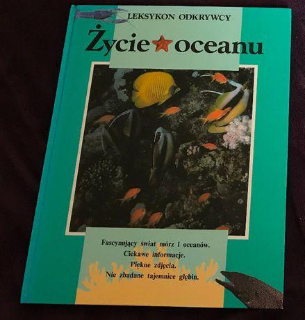 Leksykon odkrywcy - Życie oceanu