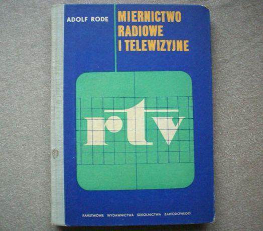 Miernictwo radiowe i telewizyjne, A. Rode, 1969.