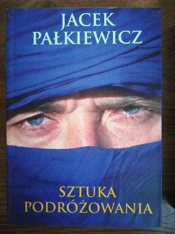 Książka: Sztuka podróżowania, Jacek Pałkiewicz, NOWA!