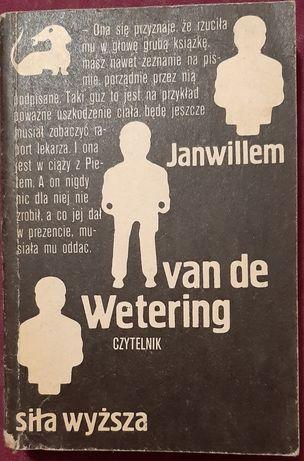 Janwillem van de Wetering - Siła wyższa. Seria z jamnikiem
