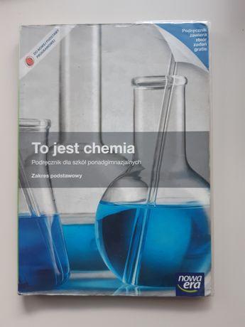 """""""To jest chemia"""" Podręcznik dla szkół ponadgimnazjalnych"""