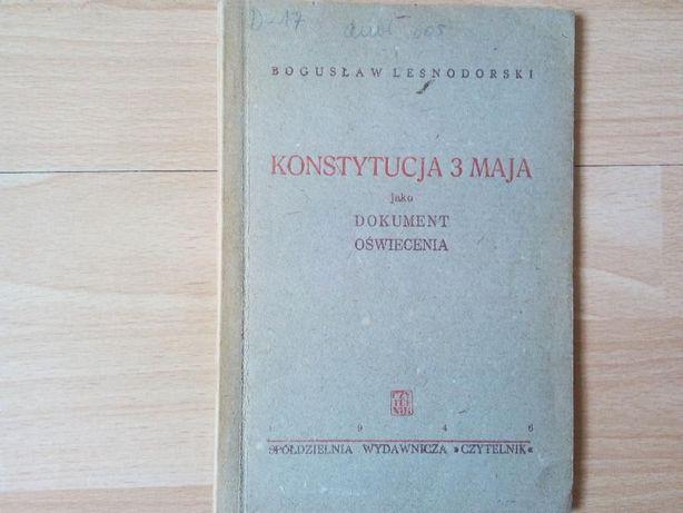 """Konstytucja 3 maja jako dokument oswiecenia"" Boguslaw Lesnodorski"