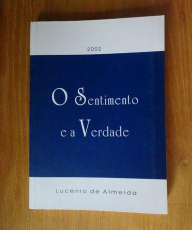 Livro 'O Sentimento e a Verdade' de Lucénio de Almeida.