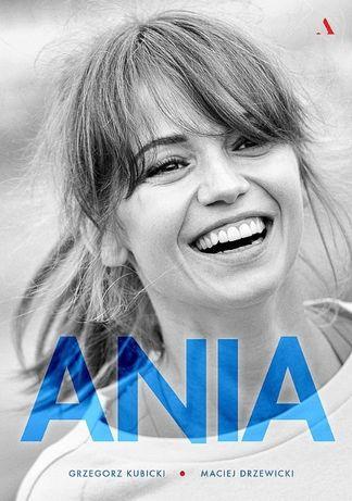 Ania. Biografia Ani Przybylskiej - Grzegorz Kubicki, Maciej Drzew