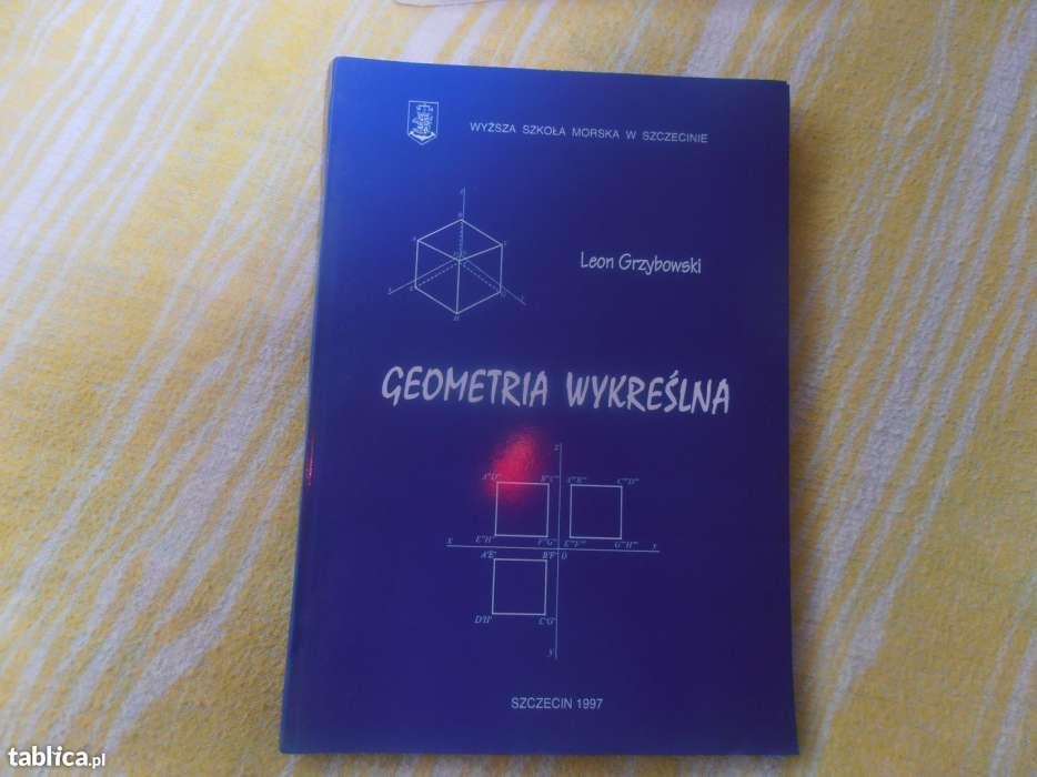 Geometria Wykreślna Leon Grzybowski Szczecin 1997