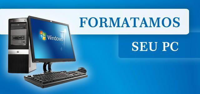 Formatação de pc + Instalação Windows, etc + Substituição Componentes